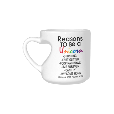 InterestPrint Reasons to Be a Unicorn Quotes White Ceramic Heart-shaped Travel Water Coffee Mug Tea Cup, Funny Unique Birthday Gift for Men Women Mom Dad Husband Wife Boy Girl Friends Him Her Lover