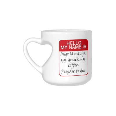 InterestPrint My Name Is Inigo Montoya Quotes White Ceramic Heart-shaped Travel Water Coffee Mug Tea Cup, Funny Unique Birthday Gift for Men Women Mom Dad Husband Wife Boy Girl Friends Him Her Lover