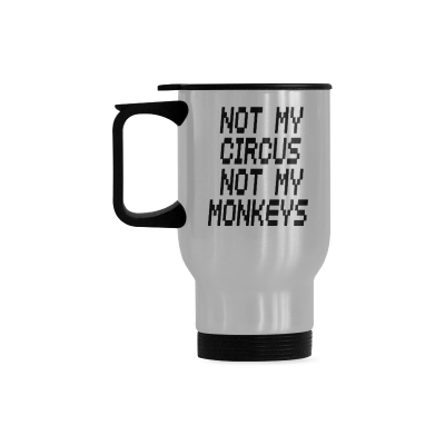 InterestPrint Custom Not My Circus Not My Monkeys Travel Mug 14oz Funny Silver Stainless Steel Water Coffee Mug Cup Bottle, Unique Birthday Gift for Mom Dad Husband Wife