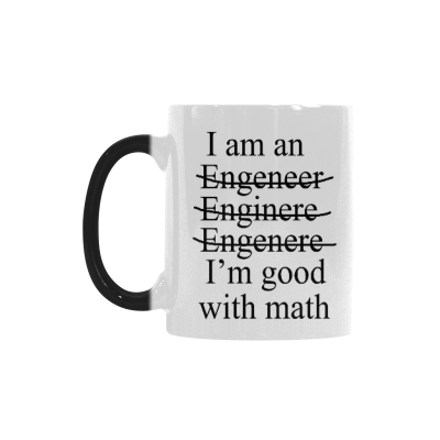 InterestPrint I am I'm an Engineer Good with Math 11oz Heat Sensitive Color Changing Morphing Coffee Mug Tea Cup Travel, Funny Unique Birthday Gift for Men Women Him Her
