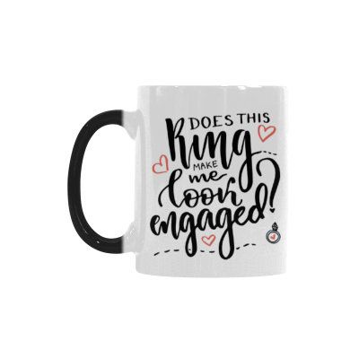 InterestPrint 11oz Does This Ring Make Me Look Engaged Morphing Mug Heat Sensitive Color Changing Coffee Mug Cup with Quotes, Unique Funny Birthday Christmas Gifts for Men Women Him Her Mom Dad