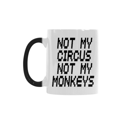 InterestPrint Not My Circus Not My Monkeys 11oz Heat Sensitive Color Changing Morphing Coffee Mug Tea Cup Travel, Funny Unique Birthday Gift for Men Women Him Her