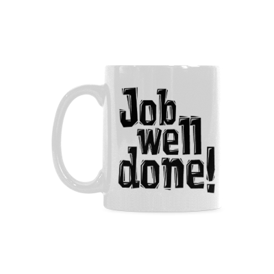 InterestPrint- Job Well Done, JWD - 11 OZ Coffee Mugs